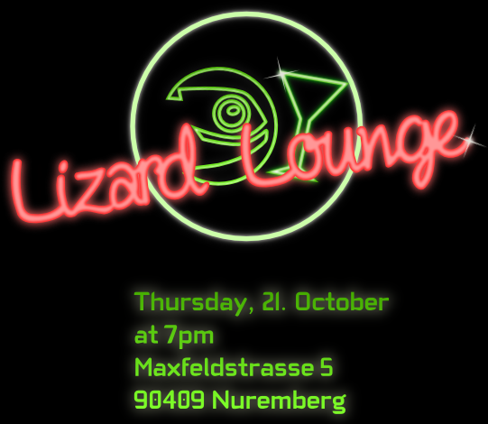 The conference social event takes place at the 21. Octover, 19:00 in the Lizard Lounge at Maxfeldstrasse 5, 90409 Nürnberg